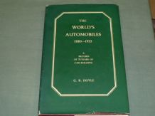 THE WORLD'S AUTOMOBILES 1880-1955. Doyle